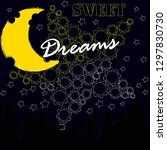 good night and sweet dreams... | Shutterstock .eps vector #1297830730