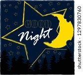 good night and sweet dreams... | Shutterstock .eps vector #1297830760