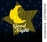 good night and sweet dreams... | Shutterstock .eps vector #1297830769