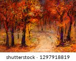 oil painting colorful autumn... | Shutterstock . vector #1297918819