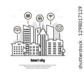 smart city in line style.... | Shutterstock .eps vector #1298017129