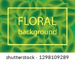 abstract floral background with ... | Shutterstock .eps vector #1298109289