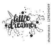 little dreamer. lettering.... | Shutterstock .eps vector #1298244049