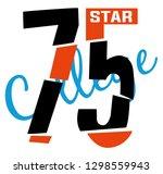 slogan print for t shirt... | Shutterstock .eps vector #1298559943