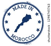 made in morocco stamp. grunge... | Shutterstock .eps vector #1298745763