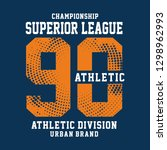 championship sport typography ... | Shutterstock .eps vector #1298962993