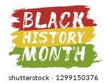 black history month   hand... | Shutterstock .eps vector #1299150376