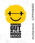 working out is my mood changer. ... | Shutterstock .eps vector #1299448483