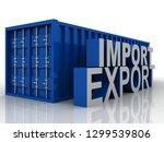 container export. 3d... | Shutterstock . vector #1299539806