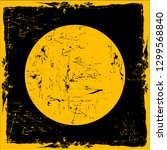 grunge yellow circle on black... | Shutterstock .eps vector #1299568840