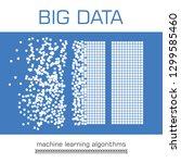 big data visualization. machine ... | Shutterstock . vector #1299585460