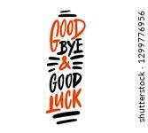 goodbye and good luck. vector... | Shutterstock .eps vector #1299776956