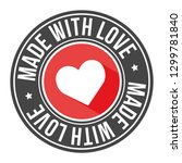 made with love quality stamp... | Shutterstock .eps vector #1299781840