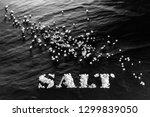 sea coarse salt close up on a... | Shutterstock . vector #1299839050