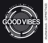 music typography  tee shirt... | Shutterstock .eps vector #1299877633