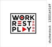 work rest play logo | Shutterstock .eps vector #1300164169