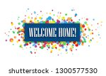 welcome home  banner with... | Shutterstock .eps vector #1300577530
