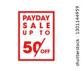 modern payday sale up to 50  ... | Shutterstock .eps vector #1301144959