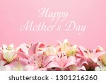 beautiful lily flowers and text ... | Shutterstock . vector #1301216260