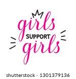 girls support girls quote... | Shutterstock .eps vector #1301379136