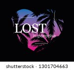lost in paradise text with palm ... | Shutterstock .eps vector #1301704663