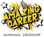 amazing career   vector... | Shutterstock .eps vector #1301816239