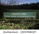 Private Land  Please Remain On...