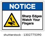 notice sharp edges watch your... | Shutterstock .eps vector #1302775390