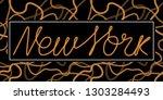 new york one line typography... | Shutterstock .eps vector #1303284493