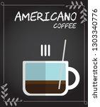 flat style hot americano coffee ... | Shutterstock .eps vector #1303340776