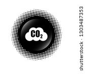 carbon dioxide icon on glossy... | Shutterstock .eps vector #1303487353
