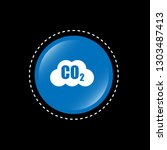 carbon dioxide icon on glossy... | Shutterstock .eps vector #1303487413