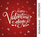 happy valentines day typography  | Shutterstock . vector #1303542343