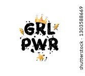 girl power feminism slogan with ... | Shutterstock .eps vector #1303588669