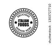 delicious italian foods vintage ... | Shutterstock .eps vector #1303727710