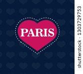 paris text on heart | Shutterstock .eps vector #1303729753
