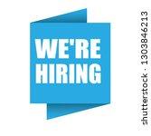 we're hiring   label sign.  | Shutterstock .eps vector #1303846213