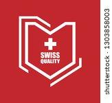 swiss quality shield.label... | Shutterstock .eps vector #1303858003