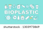 bioplastic word concepts banner....