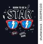 born to be a star slogan... | Shutterstock .eps vector #1303992103