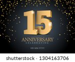 anniversary 15. gold 3d numbers.... | Shutterstock .eps vector #1304163706