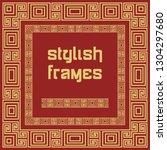 chinese frames in oriental...   Shutterstock .eps vector #1304297680
