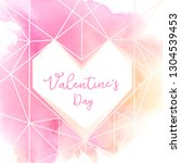 valentines day background... | Shutterstock .eps vector #1304539453