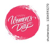 women's day celebrate card with ... | Shutterstock .eps vector #1304593270