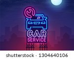 night city. sign neon. car... | Shutterstock .eps vector #1304640106