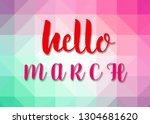hello march words on sweet... | Shutterstock . vector #1304681620