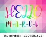 hello march words on sweet... | Shutterstock . vector #1304681623
