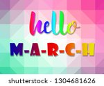 hello march words on sweet... | Shutterstock . vector #1304681626