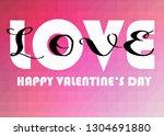 happy valentine's day words on... | Shutterstock . vector #1304691880
