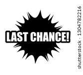 last chance black label | Shutterstock .eps vector #1304782216